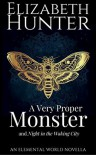 A Very Proper Monster - Elizabeth   Hunter