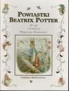 Powiastki Beatrix Potter - Beatrix Potter, Małgorzata Musierowicz