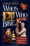 Who's Who in the Bible - Reader's Digest Association