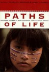 Paths of Life: American Indians of the Southwest and Northern Mexico - Thomas E. Sheridan