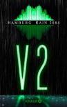 V2: Hamburg Rain 2084 (KNAUR eRIGINALS) - Claudia Pietschmann, Rainer Wekwerth