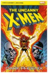 The Uncanny X Men: Dark Phoenix (Uncanny X Men) - Chris Claremont, John Byrne
