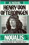 Heinrich von Ofterdingen - Novalis