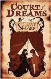 Court of Dreams - Stuart Sharp