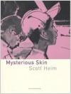 Mysterious Skin - Scott Heim, Carlotta Scarlata