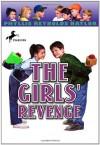 The Girls' Revenge - Phyllis Reynolds Naylor