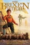 The Brixen Witch - Stacy DeKeyser, John Nickle