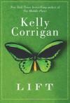 Lift - Kelly Corrigan