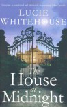 The House at Midnight - Lucie Whitehouse