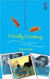 Hardly Working (Red Dress Ink Novels) - Betsy Burke