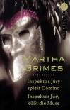 Inspektor Jury spielt Domino /  Inspektor Jury küßt die Muse - Martha Grimes