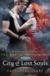 City of Lost Souls (The Mortal Instruments #5) - Cassandra Clare