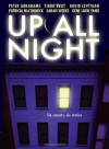 Up All Night: A Short Story Collection - Peter Abrahams;Libba Bray;David Levithan;Sarah Weeks;Gene Yang;Patricia Mccormick