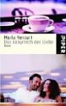 Das Labyrinth der Liebe. Roman. - Maria Venturi