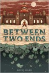 Between Two Ends -