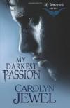 My Darkest Passion - Carolyn Jewel