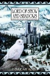 Lord of Snow and Shadows (Tears of Artamon, # 1) - Sarah Ash