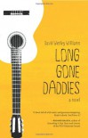 Long Gone Daddies - David Wesley Williams