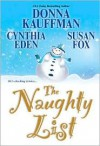 The Naughty List - Donna Kauffman, Cynthia Eden, Susan  Fox