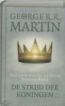 De strijd der koningen (Het Lied van IJs en Vuur #2) - Renée Vink, George R.R. Martin