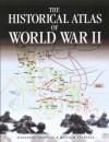 Historical Atlas of World War II - Swanston