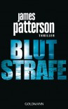 Blutstrafe: Thriller - James Patterson