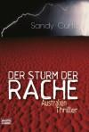 Der Sturm der Rache: Australien-Thriller - Sandy Curtis