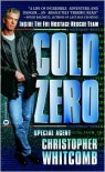 Cold Zero: Inside the FBI  Hostage Rescue Team - Christopher Whitcomb