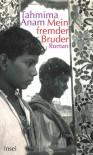 Mein fremder Bruder - Tahmima Anam