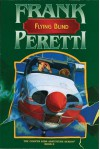 Flying Blind (The Cooper Kids Adventure Series #8) - Frank Peretti