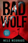 Bad Wolf - Steven T. Murray, Nele Neuhaus