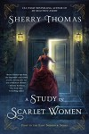 A Study In Scarlet Women (The Lady Sherlock Series) - Sherry Thomas
