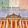 The Irish Indentity: Independence, History, and Literature - Marc C. Connor