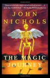 The Magic Journey - John     Nichols