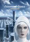 Visions of Gaea - R.R. Vaz