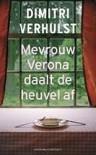 Mevrouw Verona daalt de heuvel af - Dimitri Verhulst