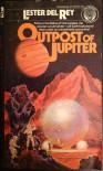 Outpost of Jupiter - Lester del Rey