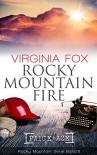 Rocky Mountain Fire (Rocky Mountain Serie 6) - Mary Virginia Fox