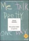Me parlare bello un giorno - David Sedaris, Matteo Colombo