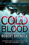 Cold Blood: A gripping serial killer thriller that will take your breath away (Detective Erika Foster Book 5) - Robert Bryndza