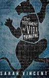 The Testament of Vida Tremayne - Sarah Vincent