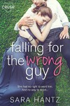 Falling For the Wrong Guy - Sara Hantz