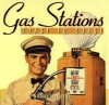 Gas Stations Coast To Coast - Michael Karl Witzel