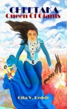 Cheetaka, Queen of Giants - Gita V. Reddy