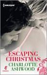 Escaping Christmas - Charlotte Ashwood