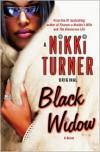 Black Widow: A Novel - Nikki Turner