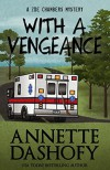 With A Vengeance - Annette Dashofy