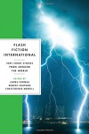Flash Fiction International: Very Short Stories from Around the World - Christopher Merrill, Robert Shapard, James R. Thomas