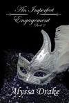 An Imperfect Engagement - Alyssa Drake