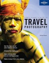 Travel Photography - Richard I'Anson, Lonely Planet